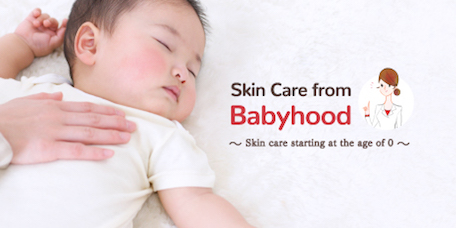 Skin Care from Babyhood